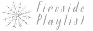 fireside playlist title